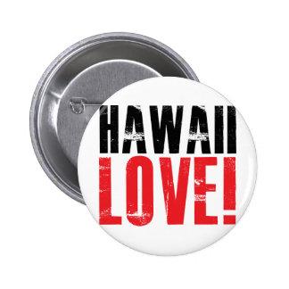 Hawaii Love Pinback Buttons