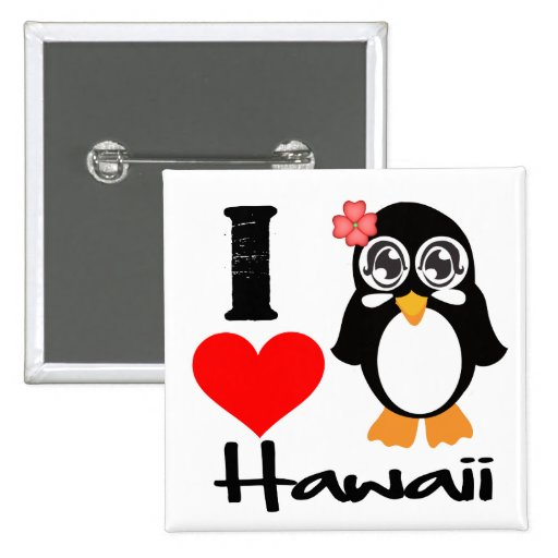 Hawaii Penguin - I Love Hawaii Pinback Button