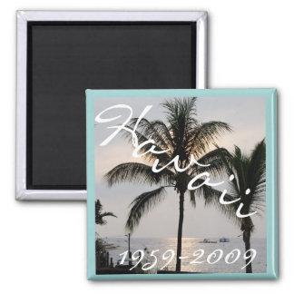 Hawaii Statehood Anniversary 50th Magnet