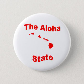 Hawaii: The Aloha State 6 Cm Round Badge