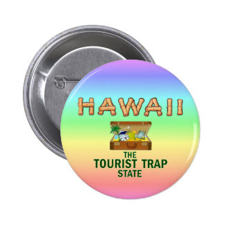 HAWAII: The Tourist Trap State 6 Cm Round Badge