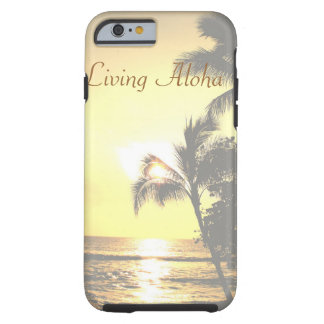Hawaii Tropical Scene Living Aloha Tough iPhone 6 Case