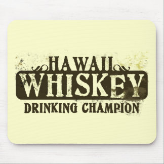 Hawaii Whiskey Drinking Champion Mouse Pads