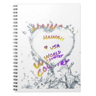 Hawaii world city, Water splash heart Notebooks