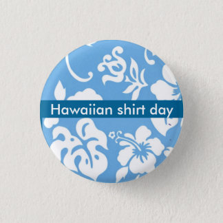 Hawaiian Shirt Day 3 Cm Round Badge