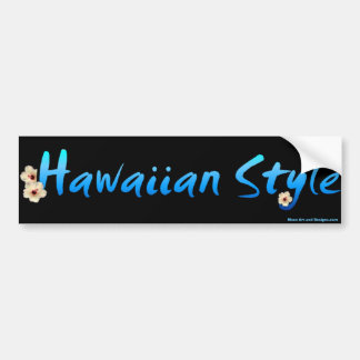 Hawaiian Style Bumper Sticker