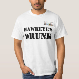 Hawkeye's Drunk T-Shirt