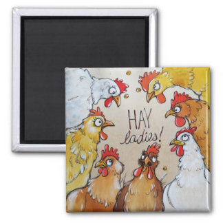 Hay Ladies! Square Magnet