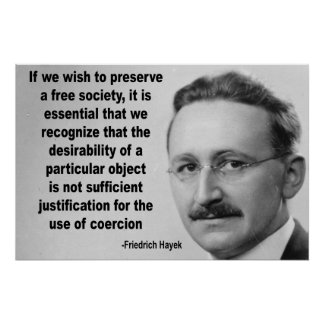 Hayek Free Society Quote Poster