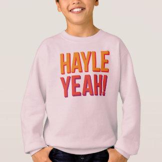 Hayle Yeah! Sweatshirt