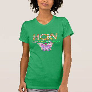 HCRV-High Carb Raw Vegan for the Win! T-shirt