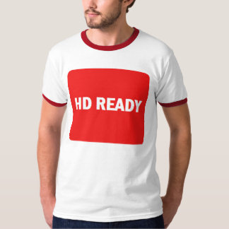 HD Ready T-shirt