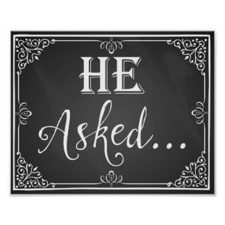 """He asked"" Engagement photo prop sign chalkboard"