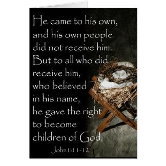 He came unto His own.. Card