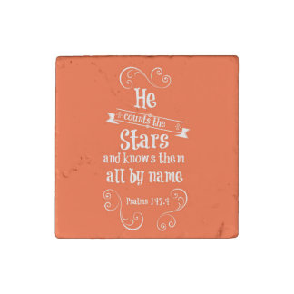 He counts the stars and knows by name bible verse stone magnet