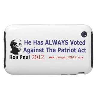 He Has Always Voted Against The Patriot Act Tough iPhone 3 Case