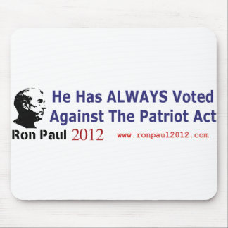 He Has Always Voted Against The Patriot Act Mousepad