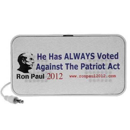 He Has Always Voted Against The Patriot Act PC Speakers