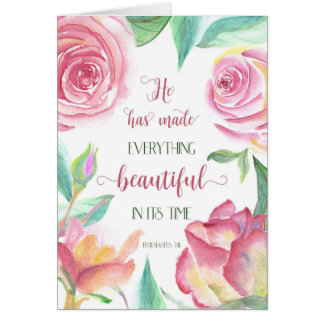 He Has Made Everything Beautiful Ecclesiastes 3:11 Card