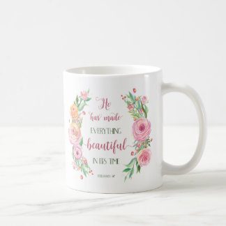 He Has Made Everything Beautiful Ecclesiastes 3:11 Coffee Mug