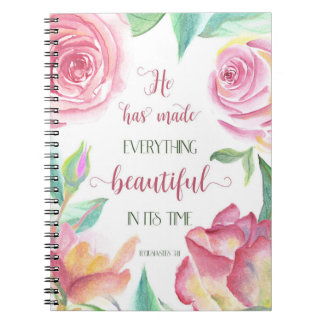 He Has Made Everything Beautiful Ecclesiastes 3:11 Notebooks