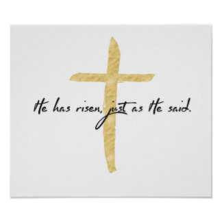 He Has Risen Just as He Said Art Poster