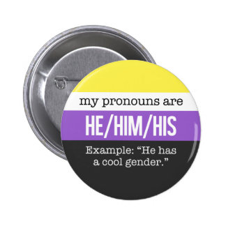 He/Him Pronouns –Nonbinary Flag 6 Cm Round Badge