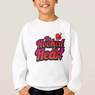He Hooked My Heart Sweatshirt