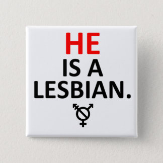 he is a lesbian nonbinary badge