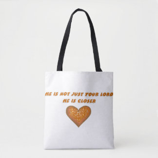 He is closer tote bag