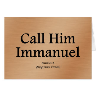 He is Immanuel Isaiah 7:14 Card