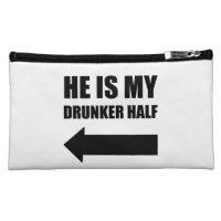 He Is My Drunker Half Funny