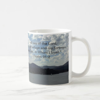 """""""He is my refuge and my fortress... Coffee Mugs"""