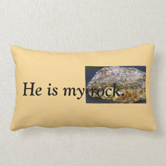 He is my rock Throw Pillow, Lumbar Lumbar Cushion