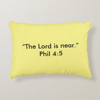 """""""He is Near"""" Scripture Accent Pillow"""