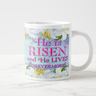 He is RISEN And He Lives Forevermore 20 Oz Jumbo M Large Coffee Mug
