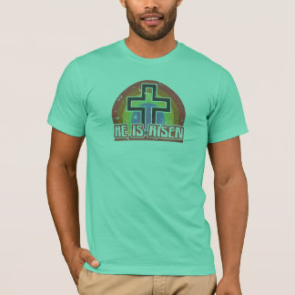 He Is Risen Religious Easter T-Shirt