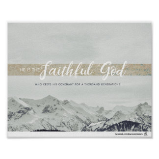 He is the Faithful God Poster