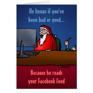 He Knows If You've Been Bad Funny Santa Card