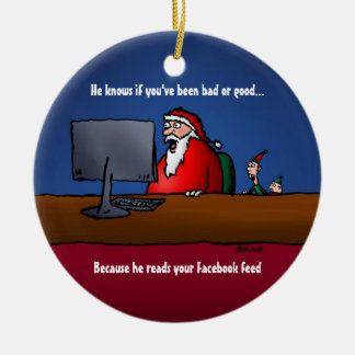He Knows If You've Been Bad Funny Santa Ornament