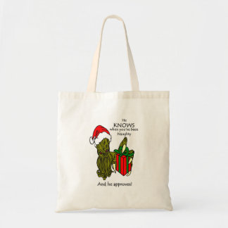 He Knows When You've Been Naughty Tote Bag
