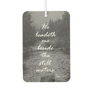 He Leads me Beside the Still Waters Bible Verse Car Air Freshener