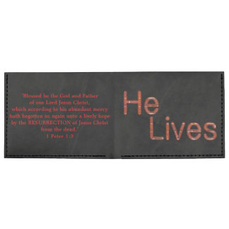 He Lives - by the Resurrection Billfold Wallet
