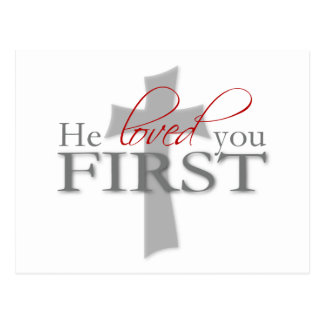 He Loved You First Postcard