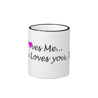 He Loves ME Coffee Mugs