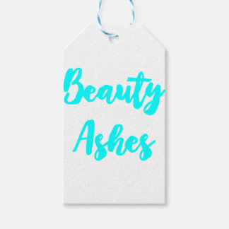 He makes beauty out of ashes gift tags