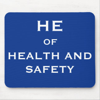 He of Health and Safety Funny Joke Job Title Mouse Pad