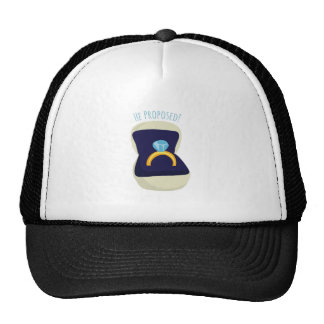 He Proposed! Trucker Hat