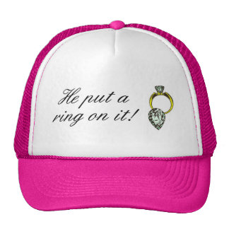 He Put A Ring On It Engagement Trucker Hat