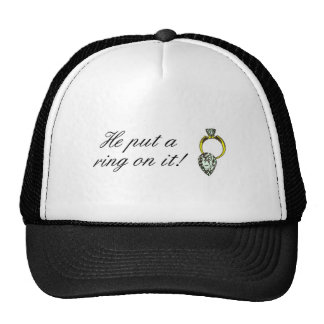 He Put A Ring On It Engagement Cap